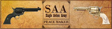 SAA(Single Action Army)/PEACE MAKER